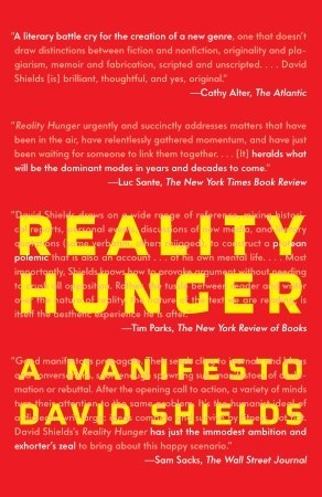 Reality Hunger by David Shields